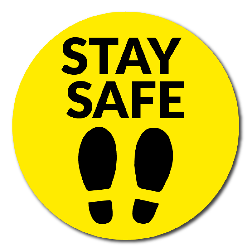 Stay Safe – Yellow 300mm x 300mm – DC Print